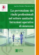 La prevenzione dei rischi professionali nel settore sanitario: istruzioni operative di sicurezza