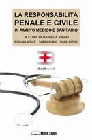 La responsabilità penale e civile in ambito medico e sanitario