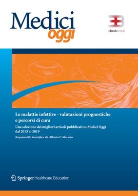 Medici Oggi - Le Malattie Infettive: Valutazioni Prognostiche e Percorsi di Cura