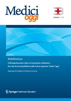 Riabilitazione: dall'inquadramento clinico al trattamento riabilitativo
